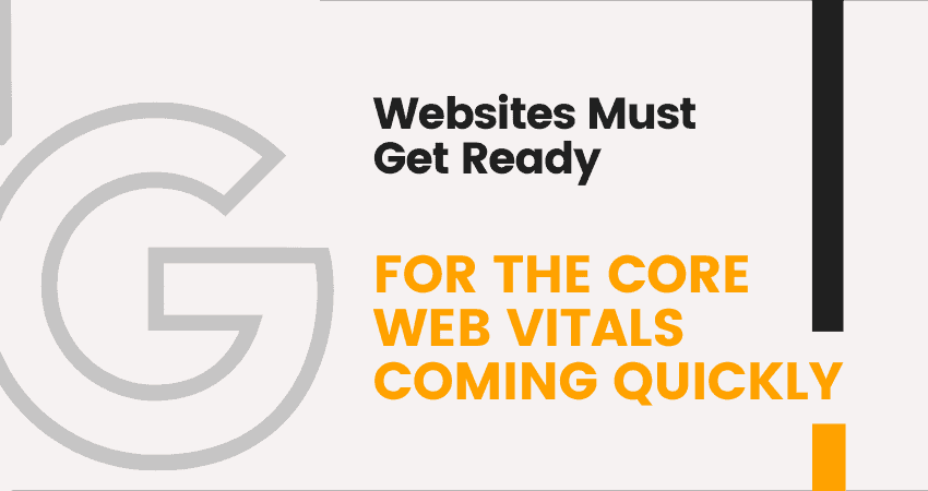 Website Must Get Ready For Core Vitals