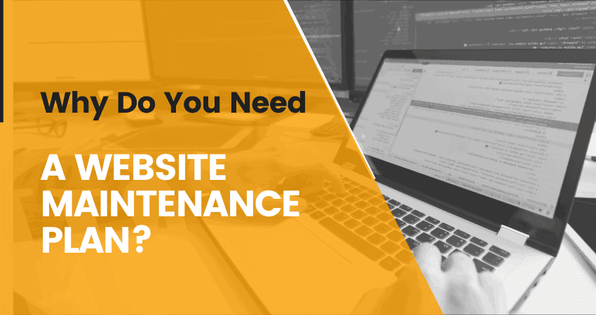 why do you need a website maintenance plan?