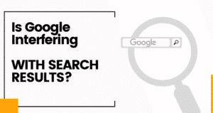 Is Google Interfering With Search Results? StrongWP