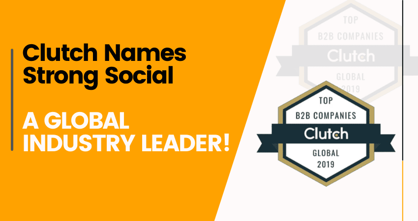 Clutch Names Strong Social A Global Industry Leader!- StrongWP